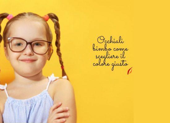 Qual è il colore giusto per gli occhiali di un bambino